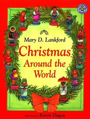 Christmas Around the World, MARY D. LANKFORD