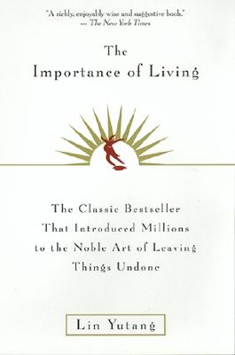 The Importance Of Living, Lin Yutang