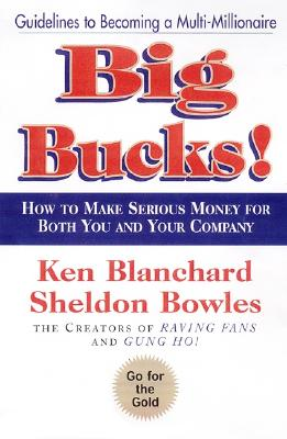 BIG BUCKS!, BLANCHARD & BOWLES