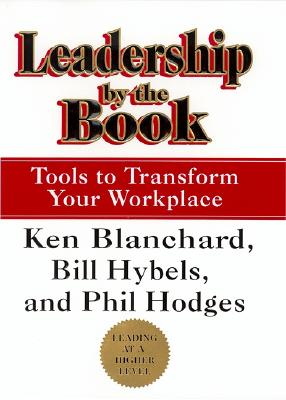 Image for Leadership by the Book: Tools to Transform Your Workplace