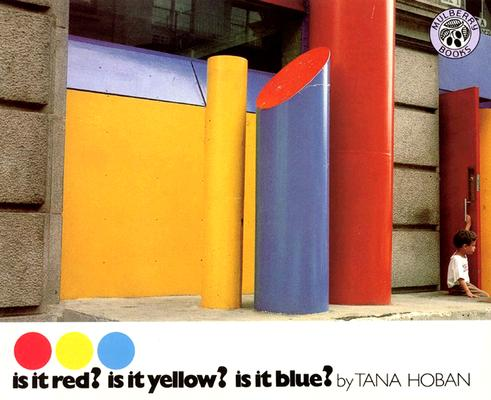 Image for Is It Red? Is It Yellow?  Is It Blue?