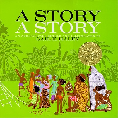 Image for A Story, a Story : An African Tale Retold