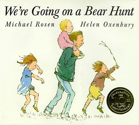 """We're Going On A Bear Hunt, """"Rosen, Michael"""""""