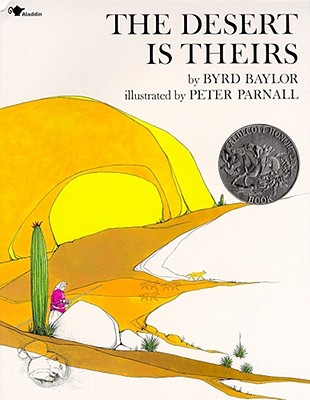 Image for DESERT IS THEIRS CALDECOTT HONOR BOOK