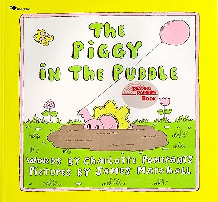 The Piggy in the Puddle (Reading Rainbow Books), Pomerantz, Charlotte