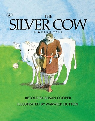 The Silver Cow: A Welsh Tale, Cooper, Susan