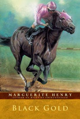 BLACK GOLD, HENRY, MARGUERITE