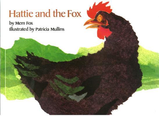 Hattie and the Fox, Mem Fox