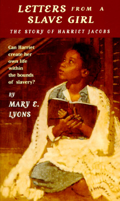 Letters From a Slave Girl, Lyons, Mary E.