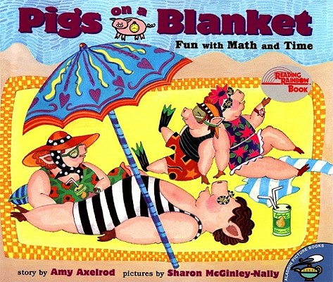 Pigs On A Blanket, Amy Axelrod