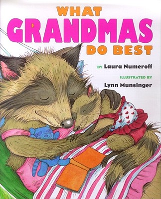 Image for What Grandmas Do Best What Grandpas Do Best