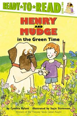 Henry and Mudge in the Green Time, Cynthia Rylant