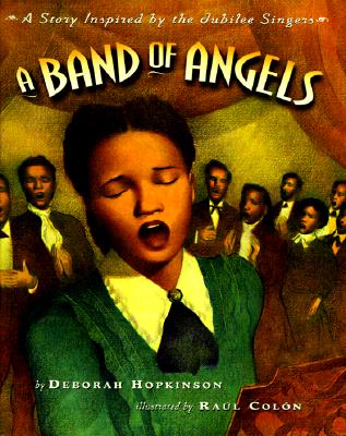 Image for A Band of Angels: A Story Inspired by the Jubilee Singers