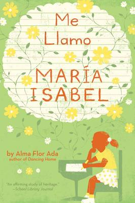 Me llamo María Isabel, Ada, Alma Flor; Thompson, K. Dyble [Illustrator]