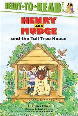 "Henry and Mudge and The Tall Tree House, ""Rylant, Cynthia"""
