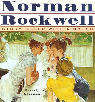 Norman Rockwell: Storyteller With A Brush, Gherman, Beverly