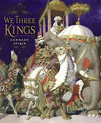We Three Kings, Gennady Spirin