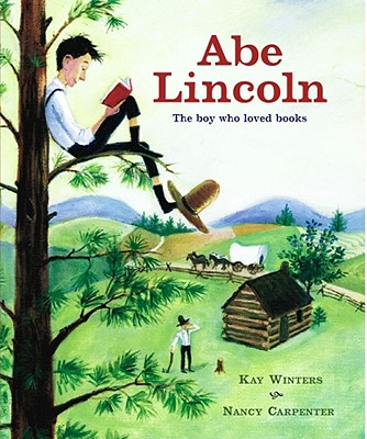 Image for Abe Lincoln : The Boy Who Loved Books