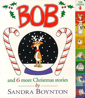 Image for Bob: and 6 more Christmas stories