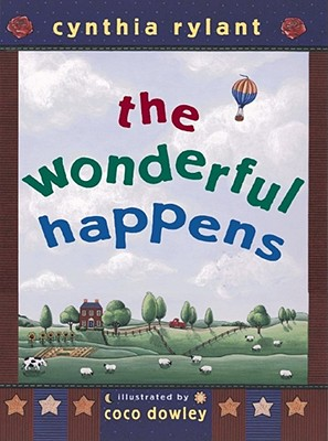 The Wonderful Happens, Cynthia Rylant