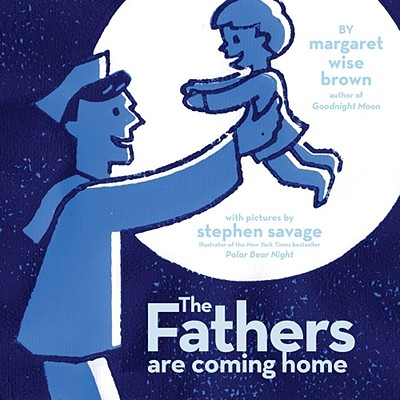Image for The Fathers Are Coming Home
