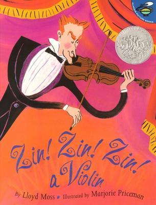 "Zin! Zin! Zin! A Violin (Aladdin Picture Books), ""Moss, Lloyd"""