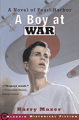 Image for A Boy at War: A Novel of Pearl Harbor