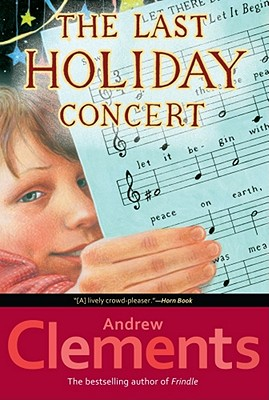 Last Holiday Concert, ANDREW CLEMENTS