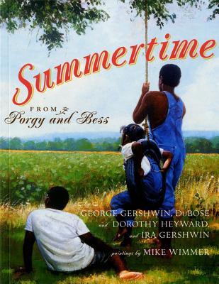 """Summertime, """"Heyward, Dubose, Heyward, Doro"""""""
