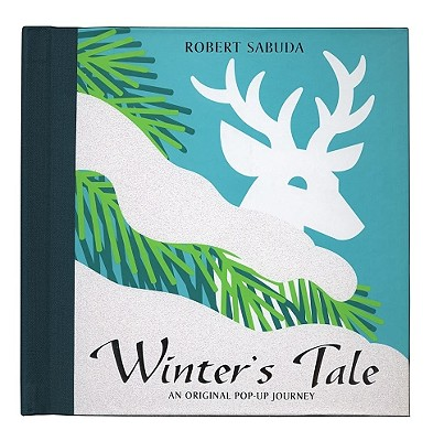 Image for Winter's Tale : An Original Pop-Up Journey **SIGNED 1st Ed/1st Printing**