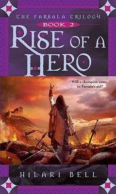 Image for RISE OF A HERO THE FARSALA TRILOGY BOOK2