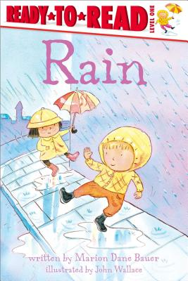 Rain (Weather Ready-to-Reads), Bauer, Marion Dane