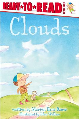 """Clouds (Ready-to-Reads), """"Bauer, Marion Dane"""""""