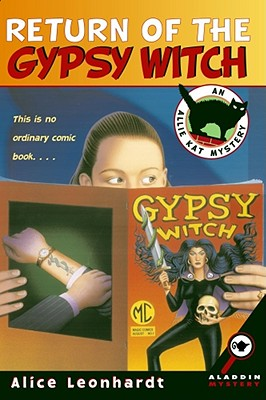 Return of the Gypsy Witch (An Allie Kat Mystery), Alison Hart
