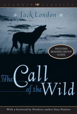 The Call of the Wild (Aladdin Classics), London, Jack
