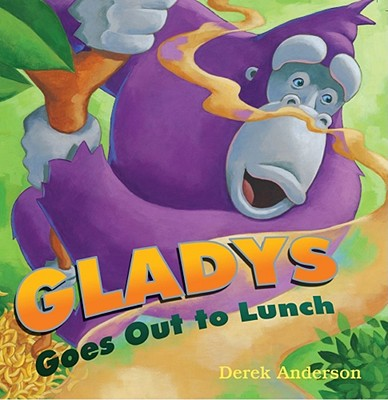 "Gladys Goes Out to Lunch, ""Anderson, Derek"""