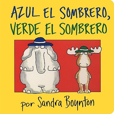 Image for Azul el sombrero, verde el sombrero (Blue Hat, Green Hat -- Spanish version)