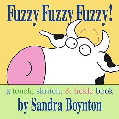 Image for Fuzzy Fuzzy Fuzzy! (Boynton Board Books)