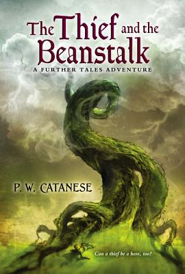 Image for The Thief and the Beanstalk: A Further Tales Adventure (Further Tales Adventures)
