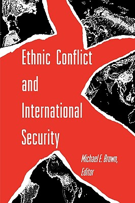 Image for Ethnic Conflict and International Security