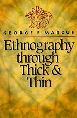 Image for Ethnography through Thick and Thin