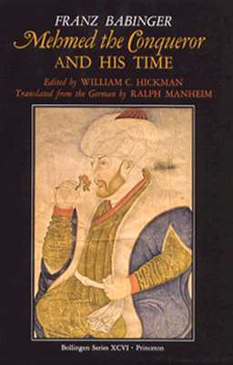 Image for Mehmed the Conqueror and His Time