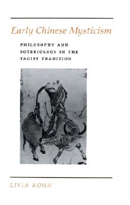 Image for Early Chinese Mysticism : Philosophy and Soteriology in the Taoist Tradition