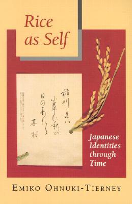 Image for Rice as Self: Japanese Identities through Time (Princeton Paperbacks)