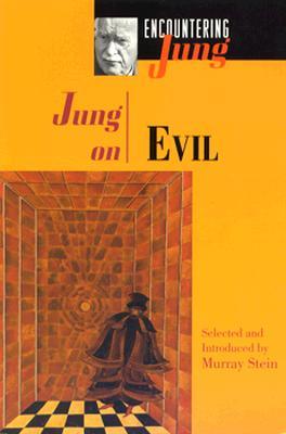 Jung on Evil, C. G. Jung