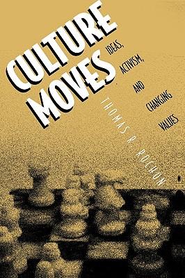 Culture Moves, Rochon, Thomas R.