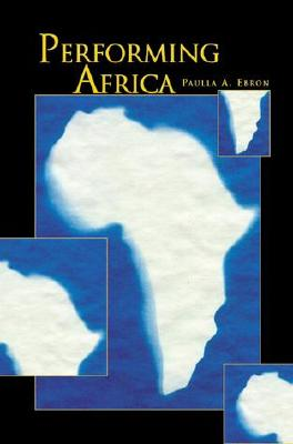 Performing Africa, Ebron, Paulla A.