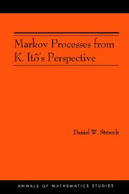 Markov Processes from K. It�'s Perspective (AM-155) (Annals of Mathematics Studies), Stroock, Daniel W.