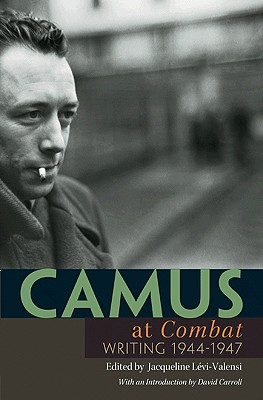 "Image for Camus at ""Combat"": Writing 1944-1947"
