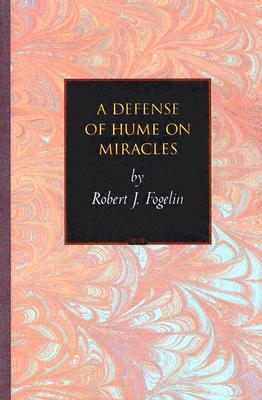 Image for A Defense of Hume on Miracles (Princeton Monographs in Philosophy)